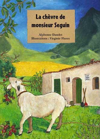 La chèvre de Monsieur SEGUIN ... dans Poésies, Fables, contes, ... (171) chevre01